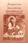 Auspicious Invocations : Srimad Bhagavatam and Sri Caitanya-caritamrta
