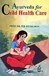 Ayurveda for Child Health Care