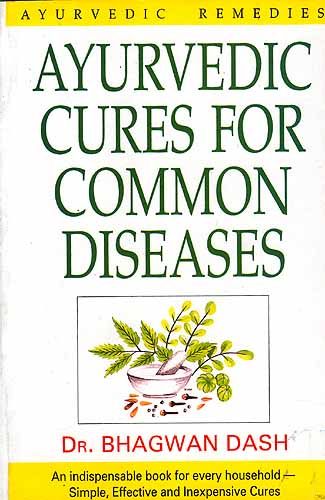 Ayurvedic Cures for Common Diseases