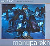 BANARAS: Painting The Sacred City