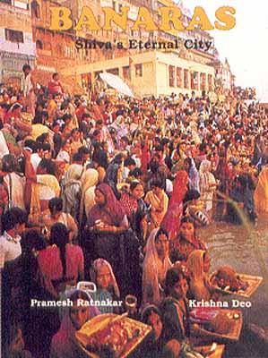 Banaras Shiva's Eternal City