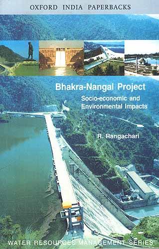 Bhakra-Nangal Project Socio-economic and Environmental Impacts