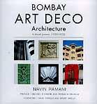 Bombay Art Deco Architecture: A Visual Journey (1930-1953)