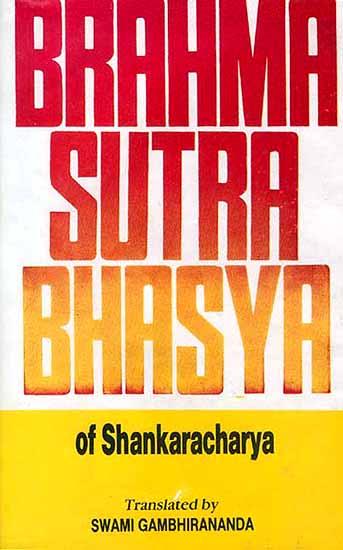 Brahma Sutra Bhasya of Shankaracharya (Sanskrit Text with English ...