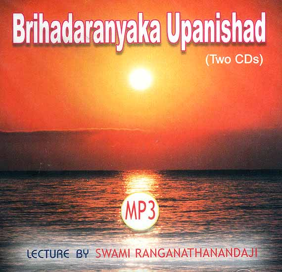 Brihadaranyaka Upanishad (Set of Two MP3 CDs): Lectures by Swami ...