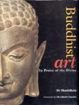 Buddhist Art (In Praise of the Divine)
