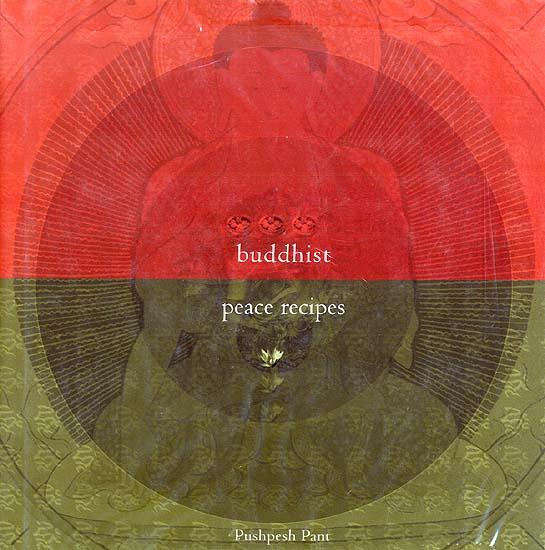 Buddhist Peace Recipes