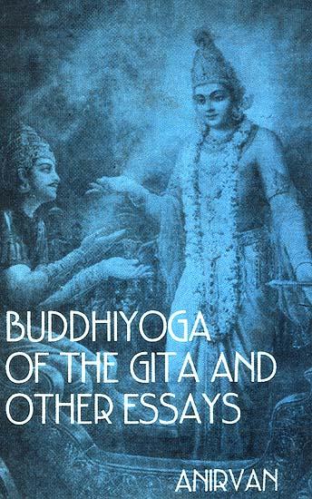 Bhagavad gita essay : Buy Original Essay