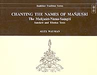 Chanting the Names of Manjusri: The Manjusri Nama-Samgiti