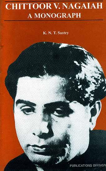 Chittoor V. Nagaiah: A Monograph