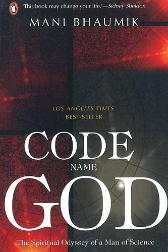 Code Name God: The Spiritual Odyssey Of A Man Of Science (Los 