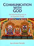 COMMUNICATION WITH GOD (The Daily Puja Ceremony in the Jagannatha Temple)