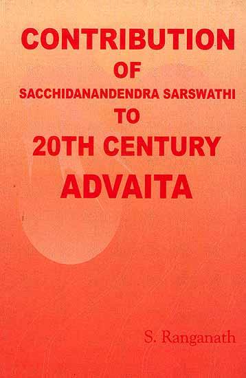 Contribution of Sacchidanandendra Sarswathi to 20th Century Advaita