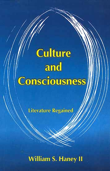 Culture and Consciousness Literature Regained