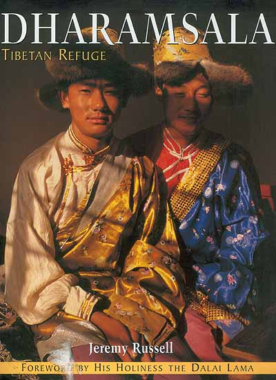Dharamsala: Tibetan Refuge