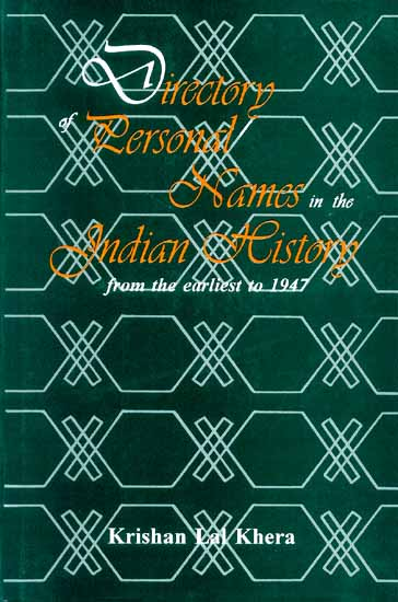 Directory of Personal Names in the Indian History from the earliest to 1947