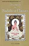 Discourses in Buddhist Classics