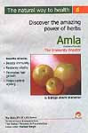 Discover the amazing powers of herbs: Amla (Emblica officinalis) The Immunity Booster