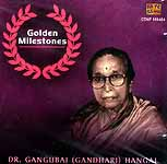 Dr. Gangubhai (Gandhari) Hangal: Golden Milestones Series (Audio CD)