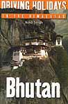 Driving Holidays in the Himalayas: Bhutan