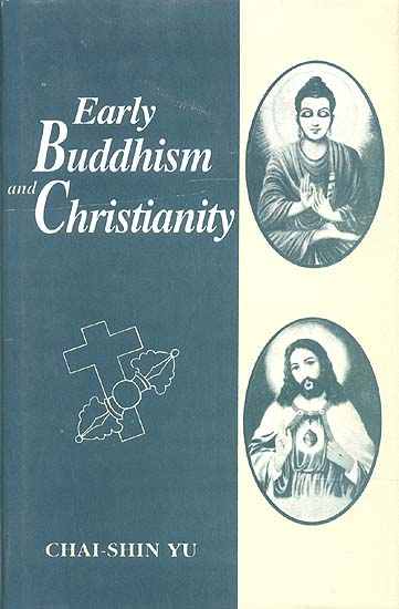 christianity and buddhism Contributions of buddhism to christianity 511 treatment of the  theme into scientific channels in his two books, the gospel of jesus in its  relation.