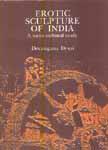 Erotic Sculpture of India A Socio Cultural Study