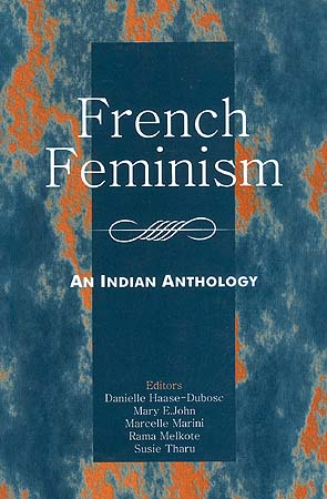 French Feminism: An Indian Anthology