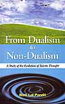 From Dualism to Non-Dualism (A Study of the Evolution of Saivite Thought)