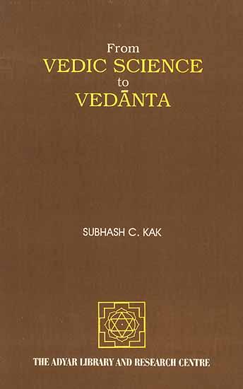 From Vedic Science to Vedanta