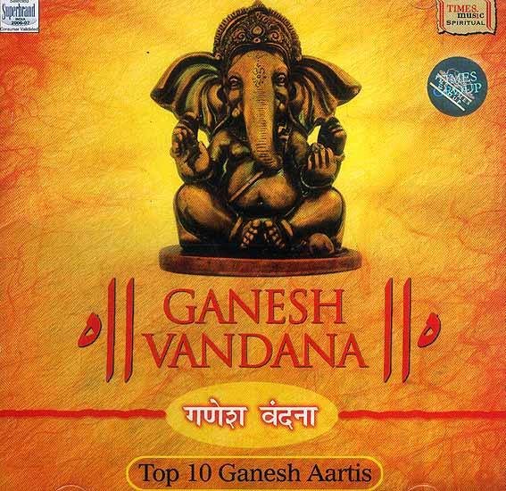 Ganesh Vandana: Top 10 Ganesh Aartis (Audio CD)