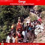 Ganga A Celestial Journey from Mukhba to Gangotri (DVD)