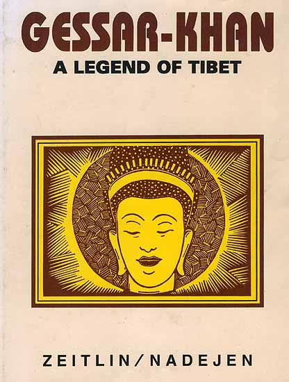 Gessar Khan A Legend of Tibet