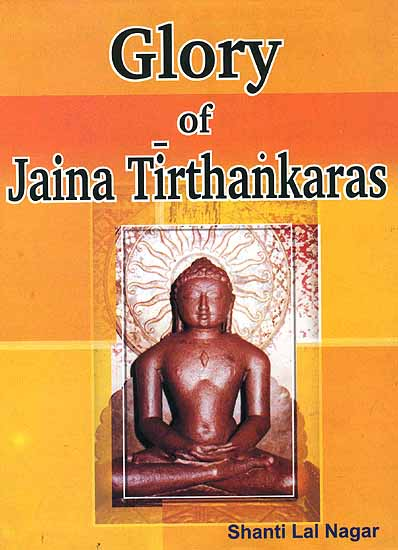 Glory of Jaina Tirthankaras