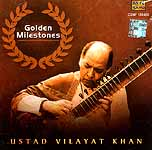 Golden Milestones Ustad Vilayat Khan (Audio CD)