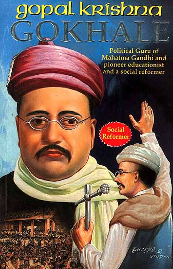 ... Gokhale , His Liberalism and its Relevance today - IAS OUR DREAM