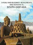 Hindu and Buddhist Monuments and Remains In South-East Asia