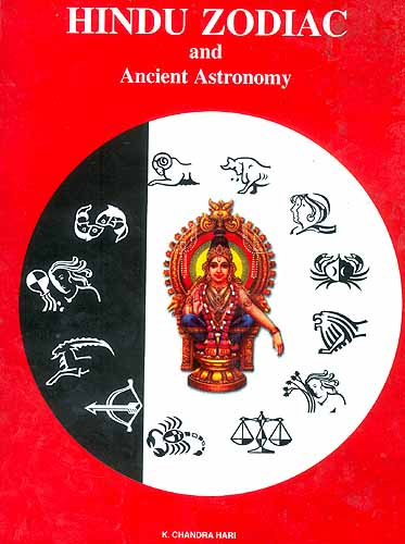 Ancient Indian Astronomy Hindu zodiac and ancient