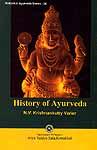 History of Ayurveda: Kottakkal Ayurveda Series