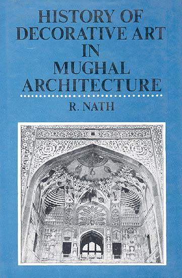 History of Decorative Art in Mughal Architecture