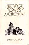 HISTORY OF INDIAN AND EASTERN ARCHITECTURE (2 Volumes)