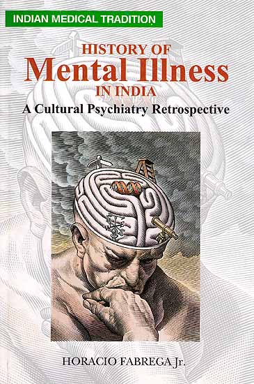 History of Mental Illness: A Cultural Psychiatry Retrospective
