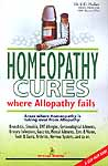 Homeopathy Cures: Where Allopathy Fails