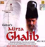 Gulzar's Mirza Ghalib: Complete Collection Featuring Unreleased Ghazals, Couplets and Dialogues in the Voices of Jagjit Singh, Naseeruddin Shah and Others (Set of Two Audio CDs)