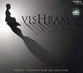 Vishram: Music Therapy for Relaxation (Audio CD)