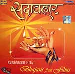 Evergreen Hits Bhajans from Hindi Films (Two Audio CDs)