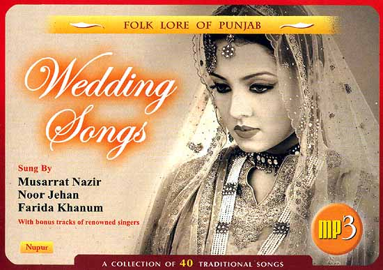 Folk Lore of Punjab Wedding Songs A Collection of 40 Traditional Songs MP3