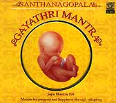Santhanagopala Gayathri Mantra : <br>Japa Mantra 108 Mantra for Progeny and Happiness Through Offspring (Audio CD)