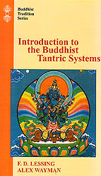 Introduction to the Buddhist Tantric Systems (With Original Text and Annot.)