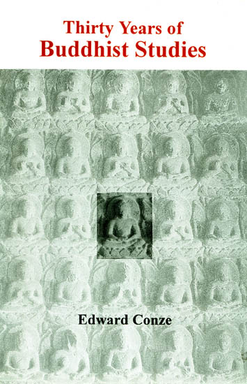 Thirty Years of Buddhist Studies : Selected Essays by Edward Conze