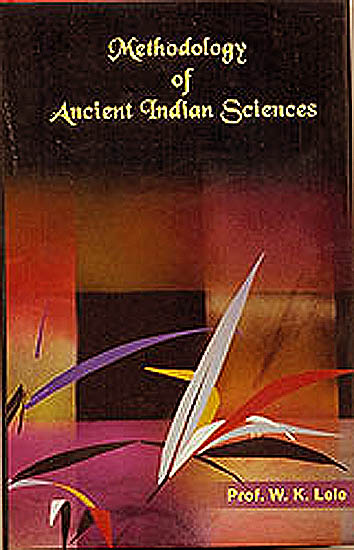 Methodology of Ancient Indian Sciences
